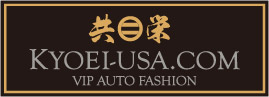 共栄 KYOEI-USA.COM VIP AUTO FASHION